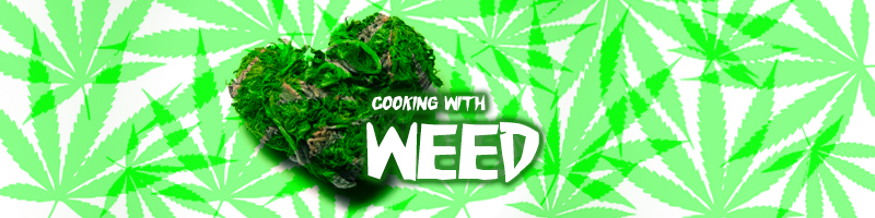 Cooking with Weed #weed #cooking